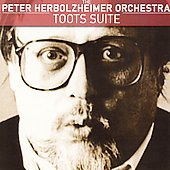 Peter Herbolzheimer: Toots Suite