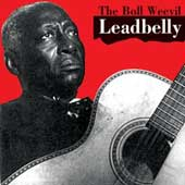 Lead Belly: Boll Weevil