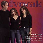 Dvor&aacute;k: Piano Trios, etc / Weilerstein Trio