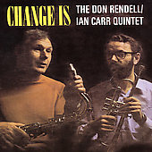 Don Rendell: Change Is [Remaster]