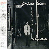Jackson Sloan: Old Angel Midnight *