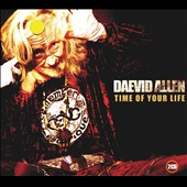 Daevid Allen: Time of Your Life