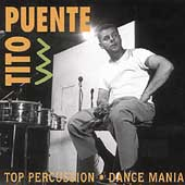 Tito Puente: Top Percussion/Dance Mania