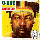 U-Roy: Dread in a Babylon