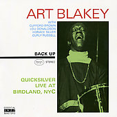 Art Blakey: Quicksilver Live at Birdland NYC