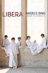 Angels Sing - Libera in America / Libera Boys Choir [Blu-ray]