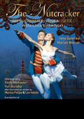 Tchaikovsky: The Nutcracker, ballet. Choreography by Vasily Medvedev & Yuri Burlaka after the historical version by Marius Petipa & Lev Ivanov / Iana Salenko, Marian Walter [DVD]