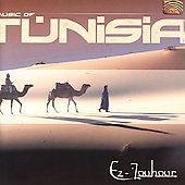 Ez-Zouhour: Music of Tunisia