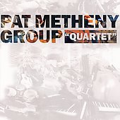 Pat Metheny: Quartet [Blister] [Remaster]