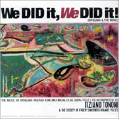 Tiziano Tononi: We Did It, We Did It!