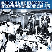 Magic Slim: That Ain't Right