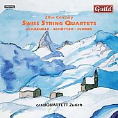 20th Century Swiss String Quartets / Casak Quartet Zurich