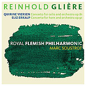 Gliere: Cello Concerto Op 81, Horn Concerto Op 91 / Viersen