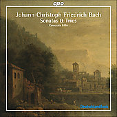 J.C.F. Bach: Sonatas and Trios / Camerata K&ouml;ln