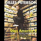 Gilles Peterson: Gilles Peterson Digs America, Vol. 2