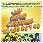 Various Artists: Las Super Canciones de los 80 y 90