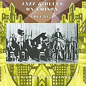 Various Artists: Jazz & Blues on Edison, Vol. 2 [Remaster]