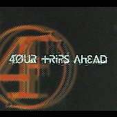 Four Trips Ahead: 4our Trips Ahead [Digipak] *