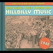 Various Artists: Dim Lights, Thick Smoke and Hillbilly Music: 1948