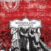 Magneta Lane: Gambling With God