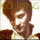 k.d. lang: Ing&#233;nue