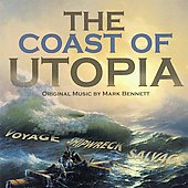 Mark Bennett (Composer): The Coast of Utopia: Music for the Play