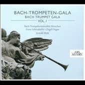 Bach-Trompeten-Gala, Vol. 1