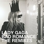 Lady Gaga: Bad Romance [Single]