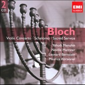 Bloch: Orchestral & Choral Works / Menuhin, Rostropovich, Marriner, et al