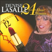 Denise LaSalle: 24 Hour Woman
