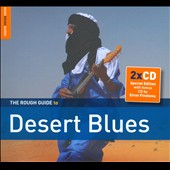 Various Artists: The Rough Guide to Desert Blues [Digipak]