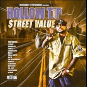 Hollow Tip: Street Value
