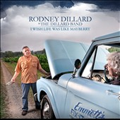 Rodney Dillard: I Wish Life Was Like Mayberry