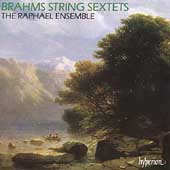 Brahms: String Sextets no 1 & 2 / Raphael Ensemble