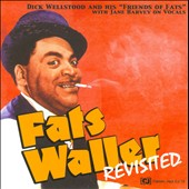Dick Wellstood: Fats Waller Revisited