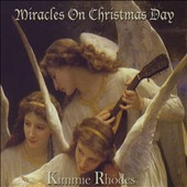 Kimmie Rhodes: Miracles on Christmas Day