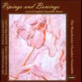 Pipings and Bowings: Lyrical English Chamber Music / Michael Hurd, Robin Milford, Dick Blackford