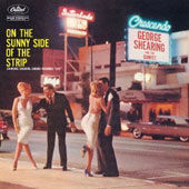 George Shearing: On the Sunny Side of the Strip [Original]