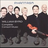 William Byrd: Complete Consort Music / Phantasm