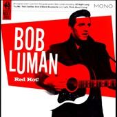Bob Luman: Red Hot!
