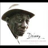 Mississippi John Hurt: Discovery: The Rebirth of Mississippi John Hurt [Digipak] *