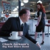 Chuck Jackson/Chuck Jackson's Big Bad Blues Band: A  Cup of Joe: A Tribute To Big Joe Turner [Digipak]