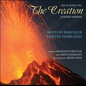 Joseph Haydn: The Creation / Amanda Forsythe, Keith Jameson, Kevin Deas, Boston Baroque - Pearlman