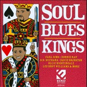 Various Artists: Soul Blues Kings