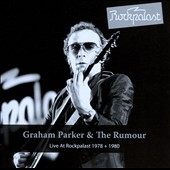 Graham Parker/Graham Parker & the Rumour: Live at Rockpalast