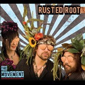 Rusted Root: The Movement [Digipak]