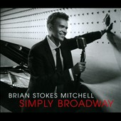 Brian Stokes Mitchell: Simply Broadway [Digipak]