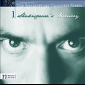 The Shakespeare Concerts Series, Vol. 1: Shakespeare's Memory / Chad Sloan, Andrea Chenoweth, Kellie Van Horn