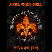 Axel Rudi Pell: Live on Fire: Circle of the Oath Tour 2012
