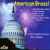 American Brass! - Music from West Side Story; El Salon Mexico, Fanfare for the Common Man / London SO Brass, Crees